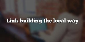 Link building the local way