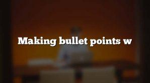 Making bullet points w