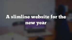 A slimline website for the new year