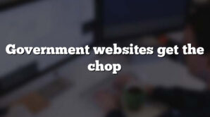 Government websites get the chop