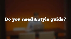 Do you need a style guide?